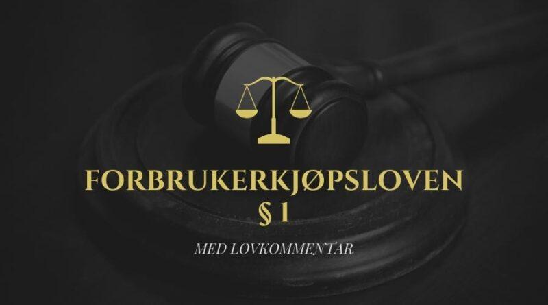 Forbrukerkjøpsloven § 1