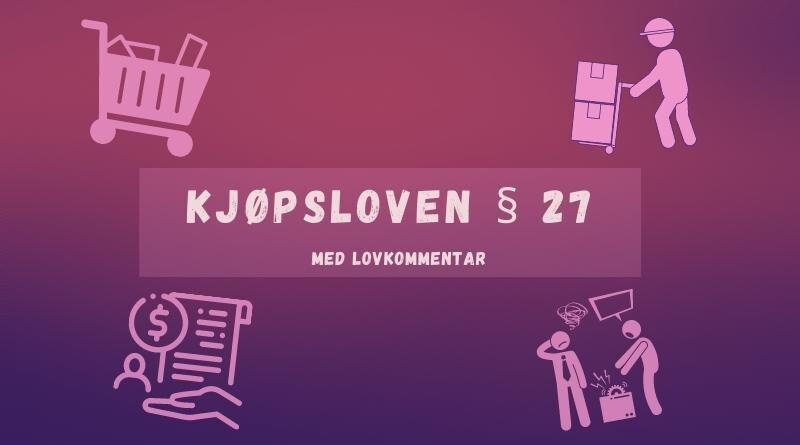 Kjøpsloven § 27