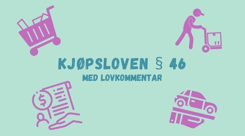 Kjøpsloven § 46