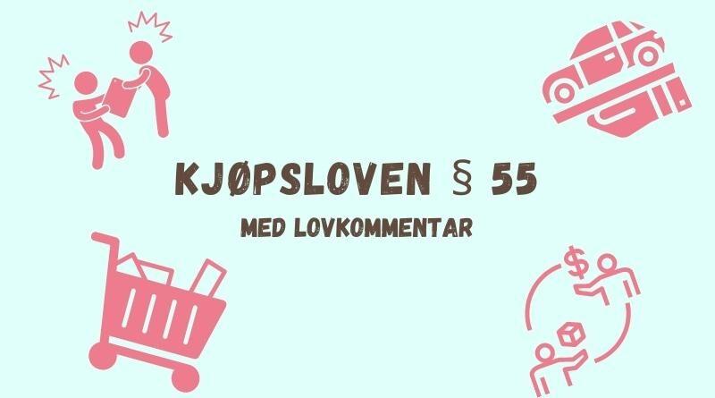 Kjøpsloven § 55