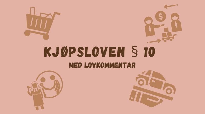 Kjøpsloven § 10