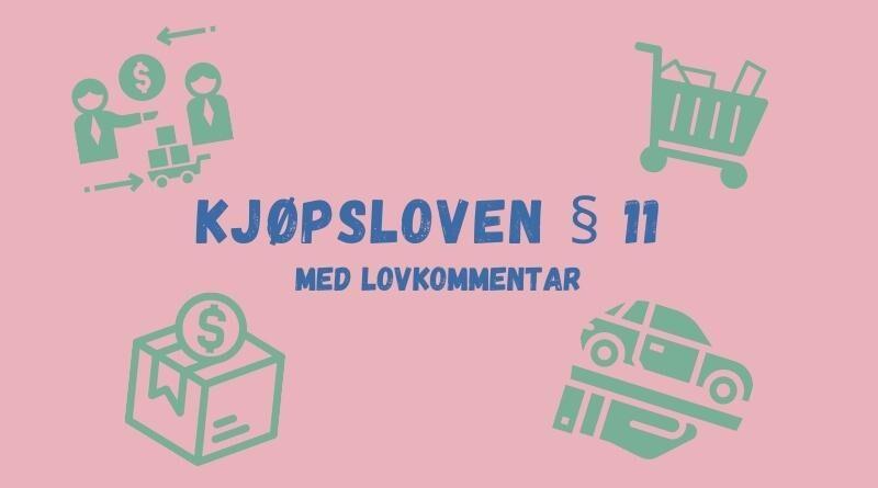 Kjøpsloven § 11