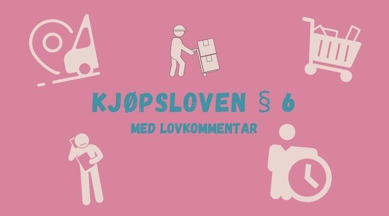 Kjøpsloven § 6