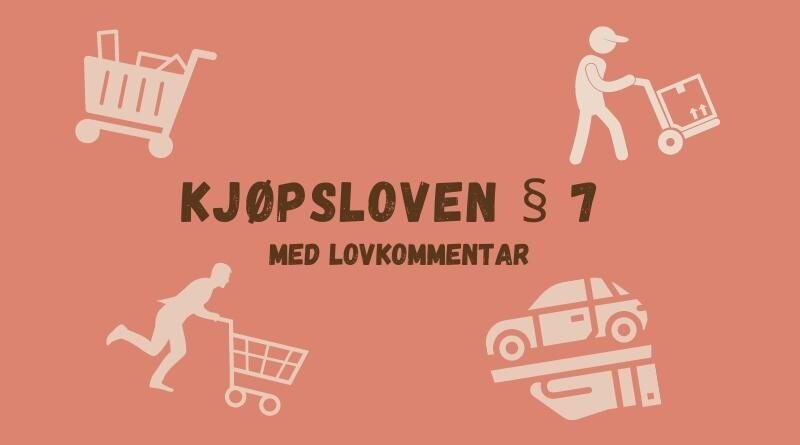 Kjøpsloven § 7