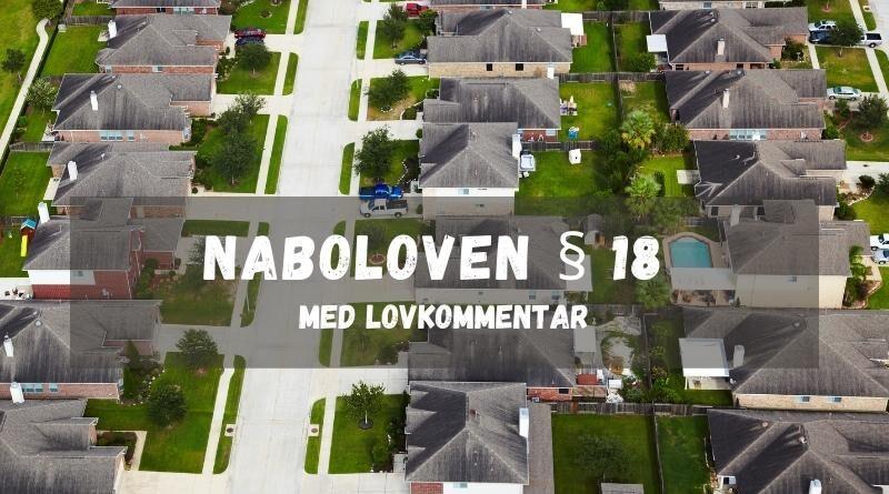 Naboloven § 18