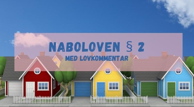 Naboloven § 2