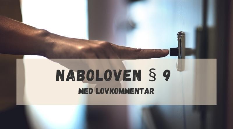 Naboloven § 9